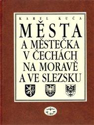 Města a městečka v Čechách, na Moravě a ve Slezsku / 3.díl Kolí-Mi