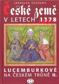 České země v letech 1378-1437 - Lucemburkové na českém trůně II.