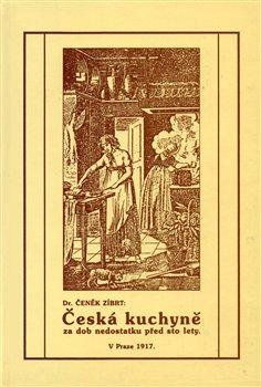 Obálka titulu Česká kuchyně za dob nedostatku před sto lety