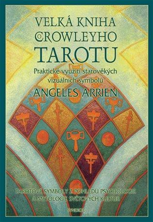 Velká kniha Crowleyho Tarotu