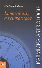 Karmická astrologie I. - Lunární uzly a reinkarnace