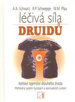 Obálka titulu Léčivá síla druidů
