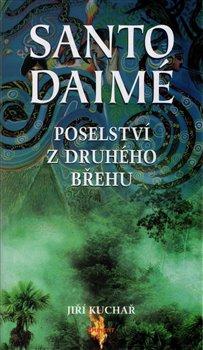 Obálka titulu Santo Daimé - poselství z druhého břehu