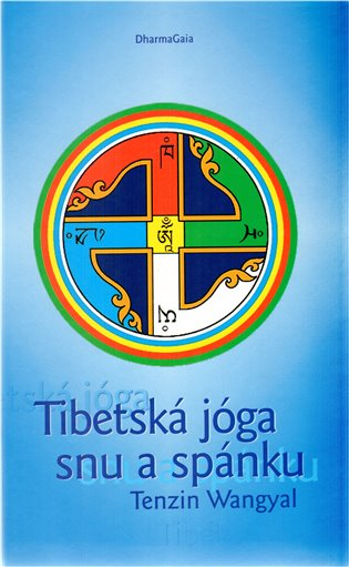 Tibetská jóga snu a spánku
