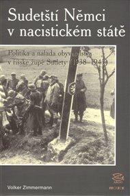 Sudetští Němci v nacistickém státě 1938–1945