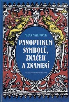 Obálka titulu Panoptikum symbolů, značek a znamení