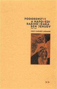 Obálka titulu Podobenství a nápovědi rabiho Izáka ben Jehudy