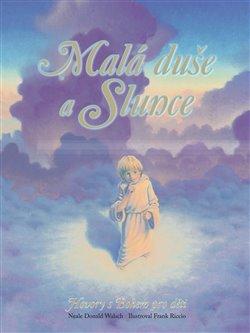 Obálka titulu Malá duše a Slunce