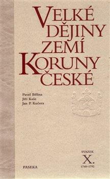Obálka titulu Velké dějiny zemí Koruny české X.