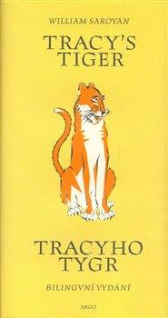 Obálka titulu Tracy´s Tiger / Tracyho tygr