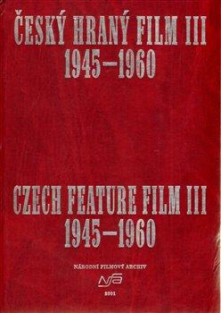 Obálka titulu Český hraný film III. / Czech Feature Film III.