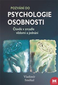 Obálka titulu Pozvání do psychologie osobnosti