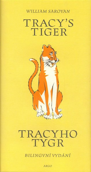 Tracy´s Tiger / Tracyho tygr - Bilingvní vydání