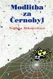 Obálka knihy Modlitba za Černobyl
