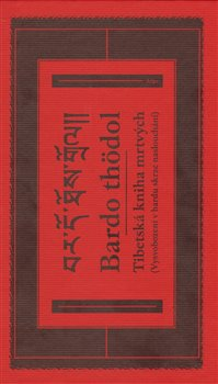 Obálka titulu Tibetská kniha mrtvých. Bardo thödol