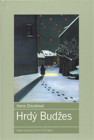 Kniha Hrdý Budžes (Irena Dousková)