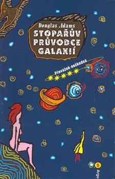 Obálka titulu Stopařův průvodce Galaxií 5. - Převážně neškodná