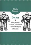 Golem a další příběhy o kabale, symbolech a podivuhodných setkáních - obálka