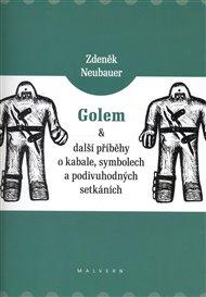 Golem a další příběhy o kabale, symbolech a podivuhodných setkáních