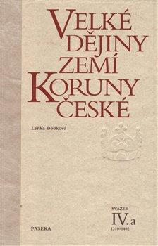 Obálka titulu Velké dějiny zemí Koruny české IV.a