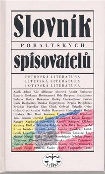 Obálka titulu Slovník pobaltských spisovatelů