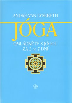 Obálka titulu Omládněte s jógou za 2x7 dní