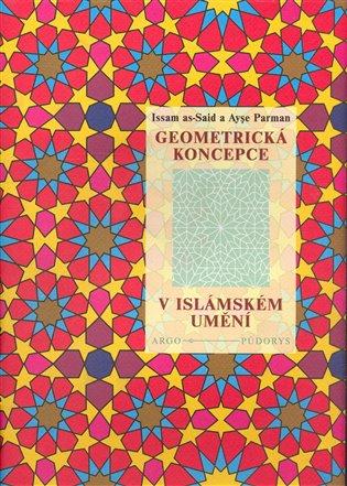 Geometrická koncepce v islámském umění - I. El-Sait, | Booksquad.ink