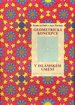 Obálka titulu Geometrická koncepce v islámském umění