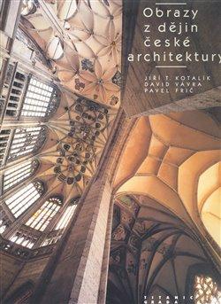 Obálka titulu Obrazy z dějin české architektury
