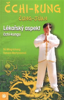 Obálka titulu Čchi-kung čung-jüan - Lékařský aspekt čchi - kungu