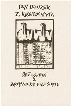 Obálka titulu Řeč umění a archaické filosofie