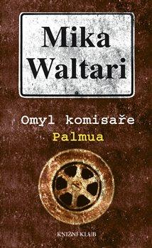Obálka titulu Omyl komisaře Palmua
