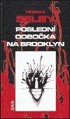 Obálka knihy Poslední odbočka na Brooklyn