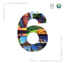 Obálka titulu Šest kontinentů - Příběhy z cest