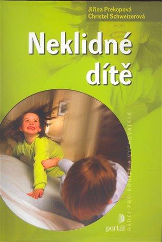 Neklidné dítě - Jiřina Prekopová,   Replicamaglie.com