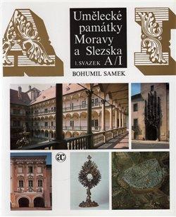 Obálka titulu Umělecké památky Moravy a Slezska 1. A-I