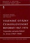 Obálka knihy Vojenské otázky československé reformy 1967-1970