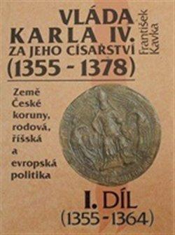 Obálka titulu Vláda Karla IV.-1.díl