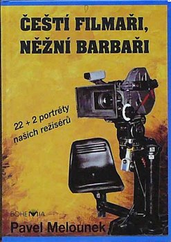 Obálka titulu Čeští filmaři, něžní barbaři