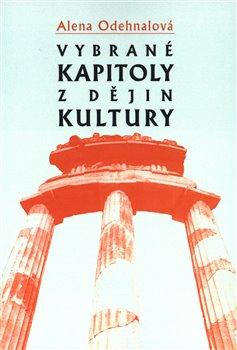 Obálka titulu Vybrané kapitoly z dějin kultury