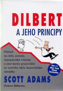Obálka titulu Dilbert a jeho principy