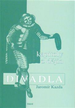 Obálka titulu Kapitoly z dějin divadla