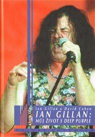 Ian Gillan: Můj život s Deep Purple