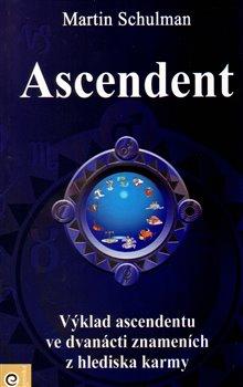 Obálka titulu Ascendent - Karmická brána duše