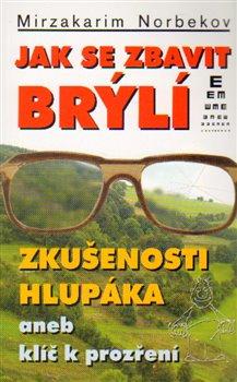 Obálka titulu Jak se zbavit brýlí