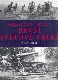 Obálka titulu Obrazové dějiny první světové války