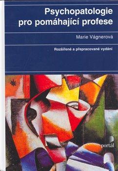 Obálka titulu Psychopatologie pro pomáhající profese
