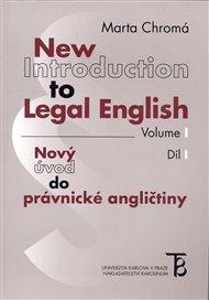 New Introduction to Legal English Volume I - Nový úvod do právnické angličtiny Díl I