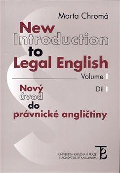 Obálka titulu New Introduction to Legal English Volume I - Nový úvod do právnické angličtiny Díl I