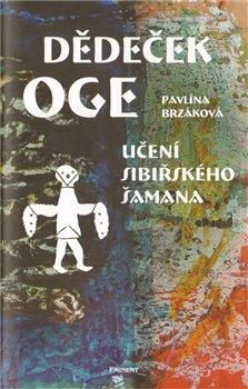 Obálka titulu Dědeček Oge - Učení sibiřského šamana